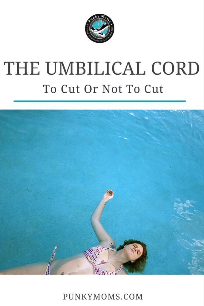 cutting the umbilical cord
