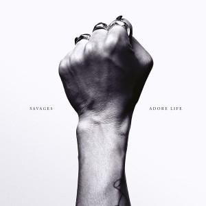 Savages adore life album cover