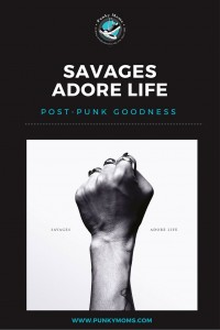 savages adore life