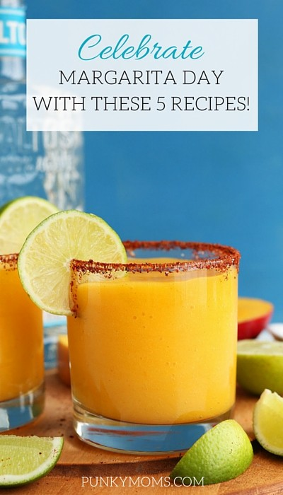 Happy National Margarita Day! Yes it's a thing! Come check out these 5 Margarita recipes over at Punkymoms.com