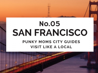 Punky Moms returns with a new kid friendly city guide. This time it is The City aka San Francisco. We are focusing on all the things off the beaten path