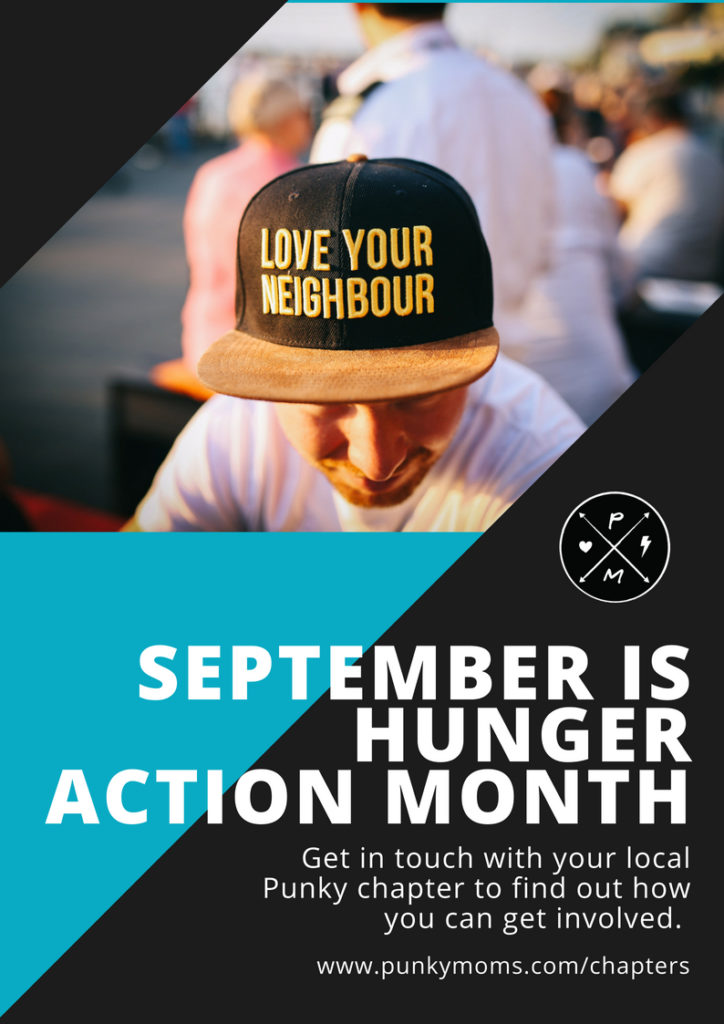 One of our main goals with our Punky communities is to be able to give back to our locals whenever possible. We have had great success with our Period Poverty campaign and our Winter Harvest last year, so we are going to continue this momentum and organize a worldwide food drive to coincide with Hunger Action Month.